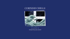 Cornish Chills - Cornwall T-Shrits, Shirs & Hoddies